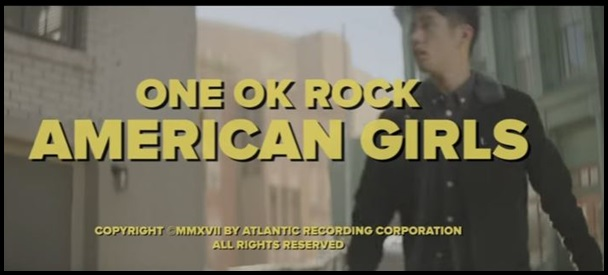 ONE OK ROCK american girlsのMV意味!TakaがストーリーPVに初出演?2