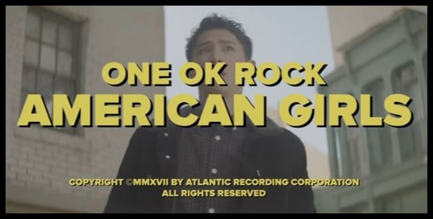 ONE OK ROCK american girlsのMV意味!TakaがストーリーPVに初出演?1 (1)